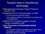 toyota s roles in transferring technology