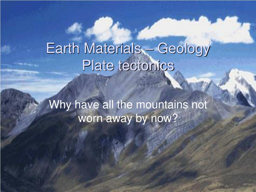 earth materials geology plate tectonics l.