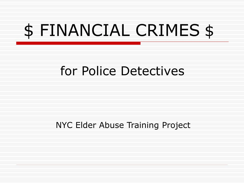 $ FINANCIAL CRIMES