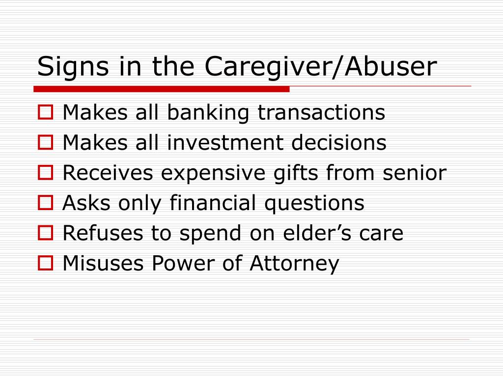 Signs in the Caregiver/Abuser