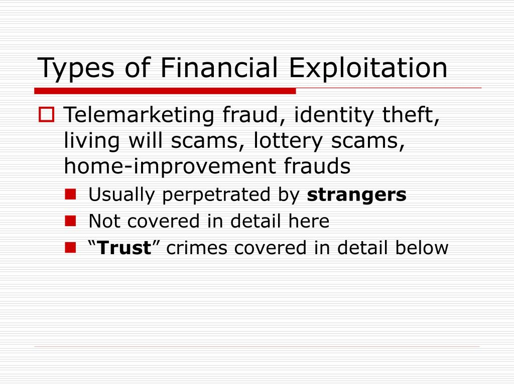 Types of Financial Exploitation