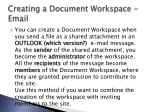 creating a document workspace email