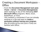 creating a document workspace office