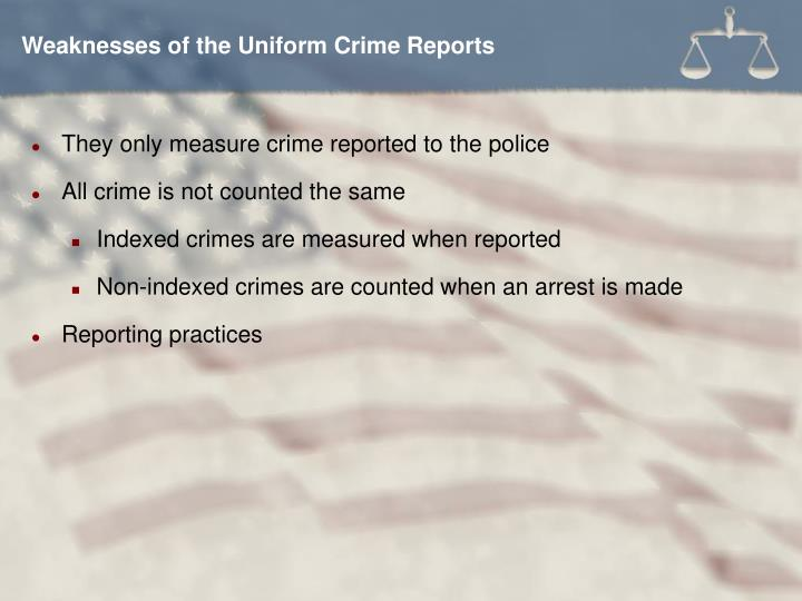 Weaknesses of the Uniform Crime Reports