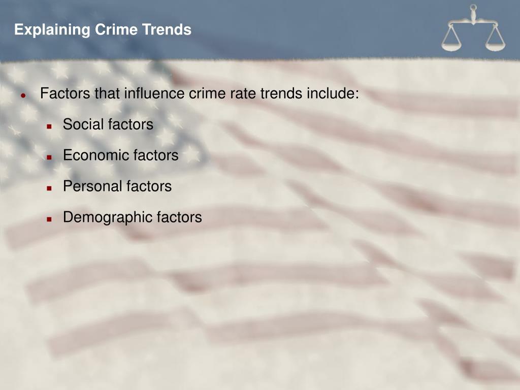 Explaining Crime Trends