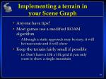 implementing a terrain in your scene graph