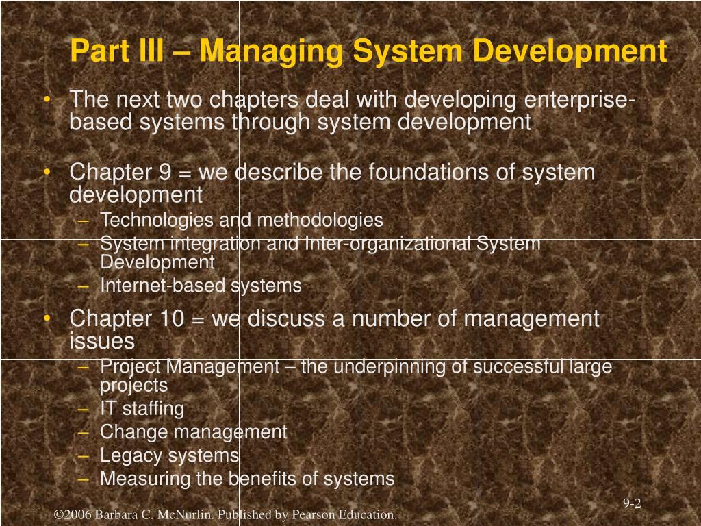 Part III – Managing System Development