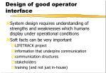 design of good operator interface