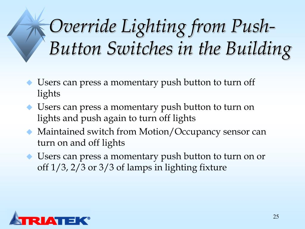 Override Lighting from Push- Button Switches in the Building