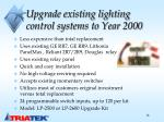 upgrade existing lighting control systems to year 2000