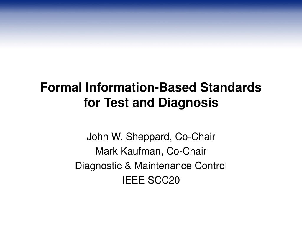 formal information based standards for test and diagnosis