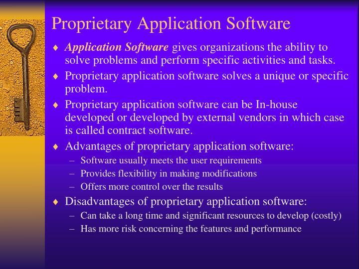 Proprietary Application Software