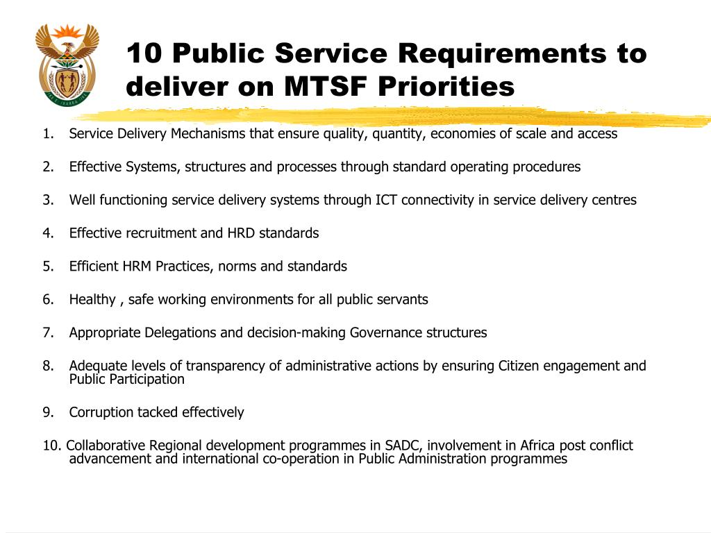 10 Public Service Requirements to deliver on MTSF Priorities