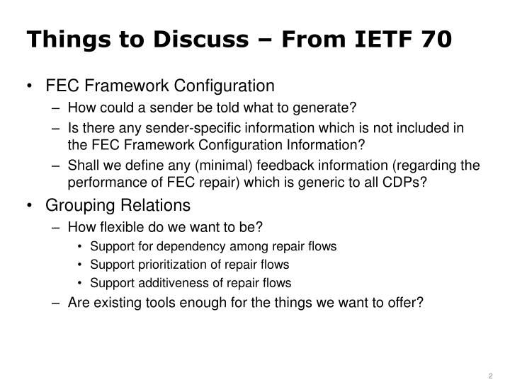 Things to discuss from ietf 70