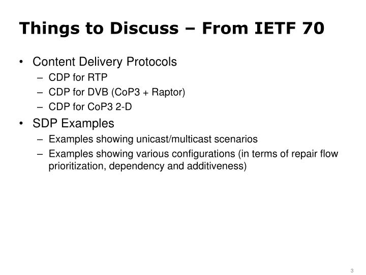 Things to discuss from ietf 703