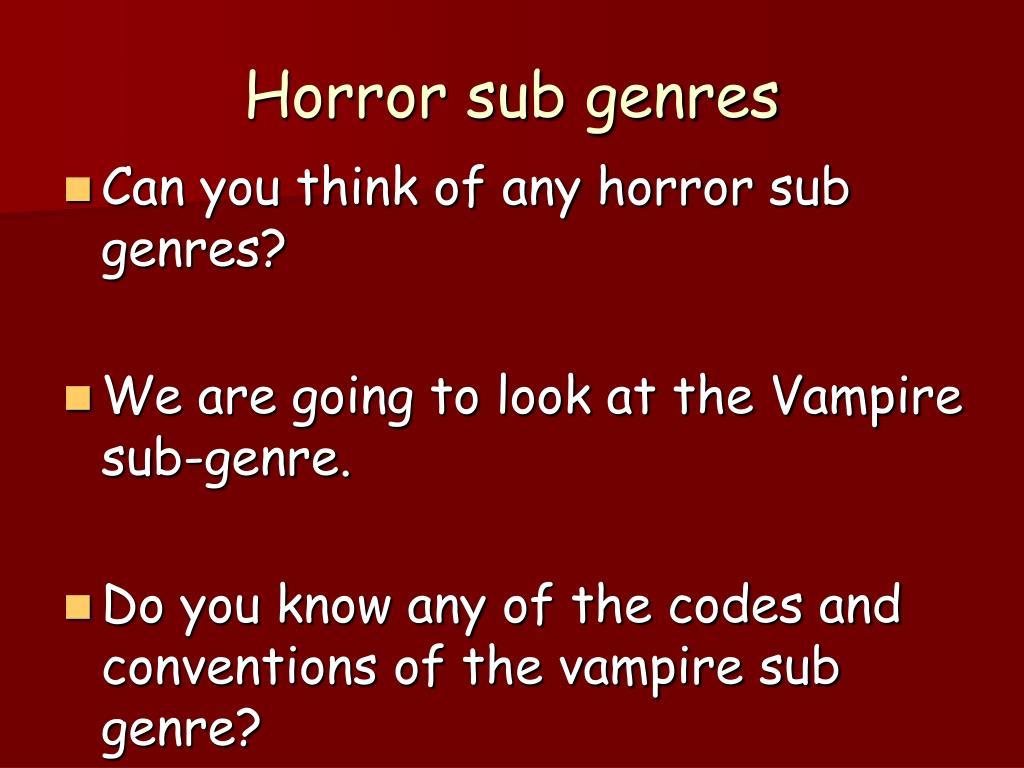 Horror sub genres