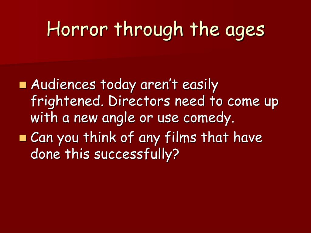 Horror through the ages