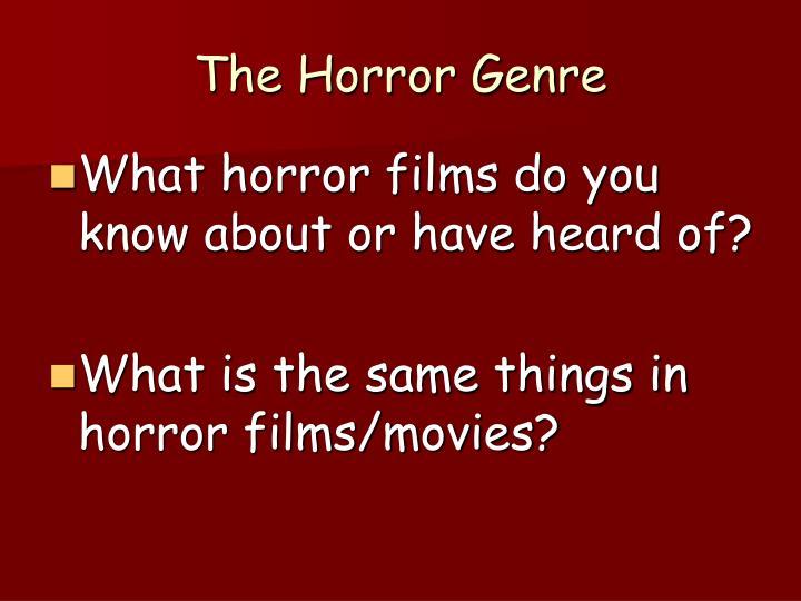 The horror genre2