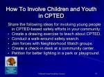 how to involve children and youth in cpted