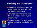 territoriality and maintenance