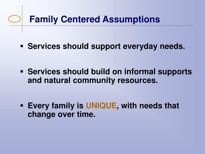 Family Centered Assumptions