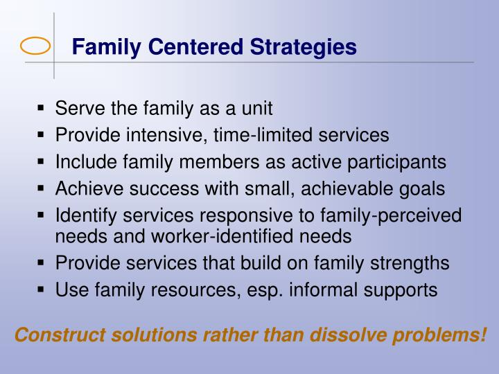 Family Centered Strategies