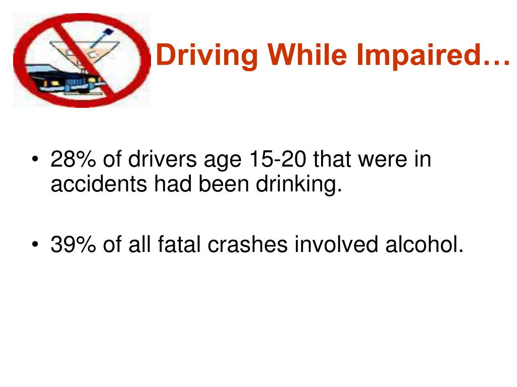 Driving While Impaired…