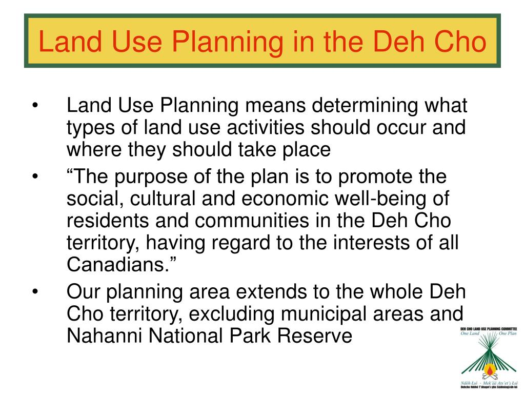 Land Use Planning in the Deh Cho