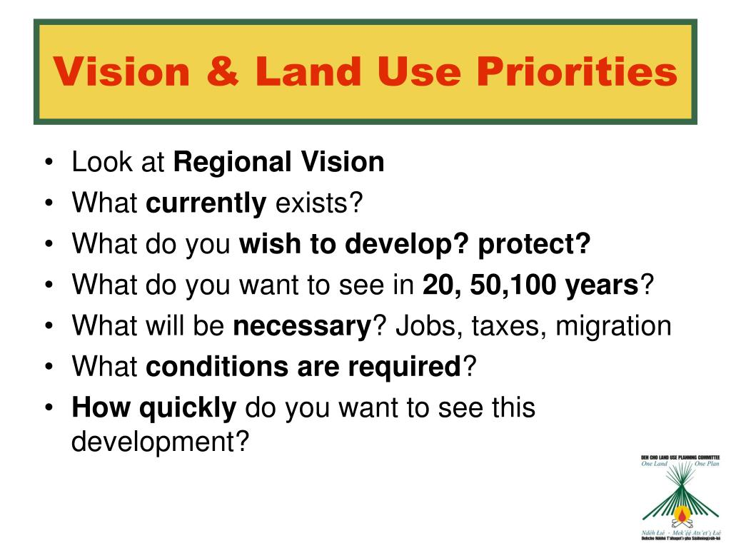 Vision & Land Use Priorities