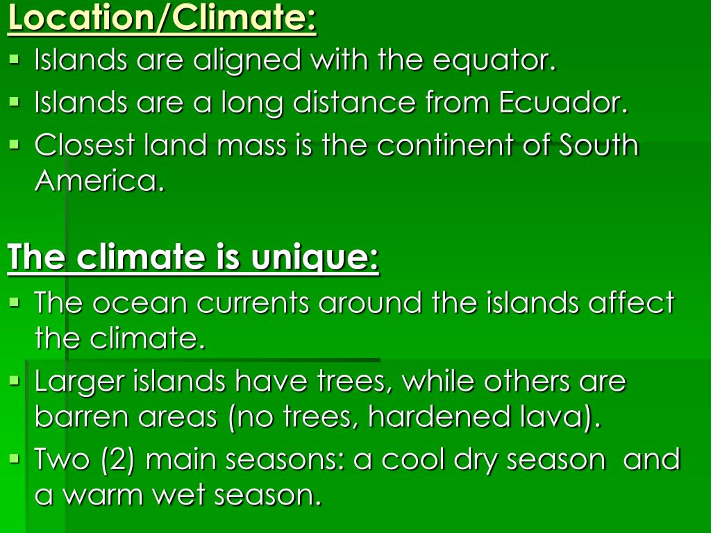 Location/Climate: