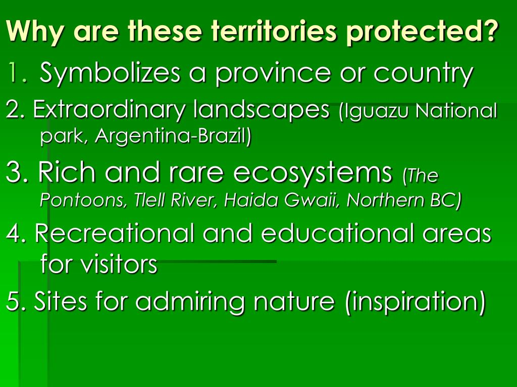 Why are these territories protected?