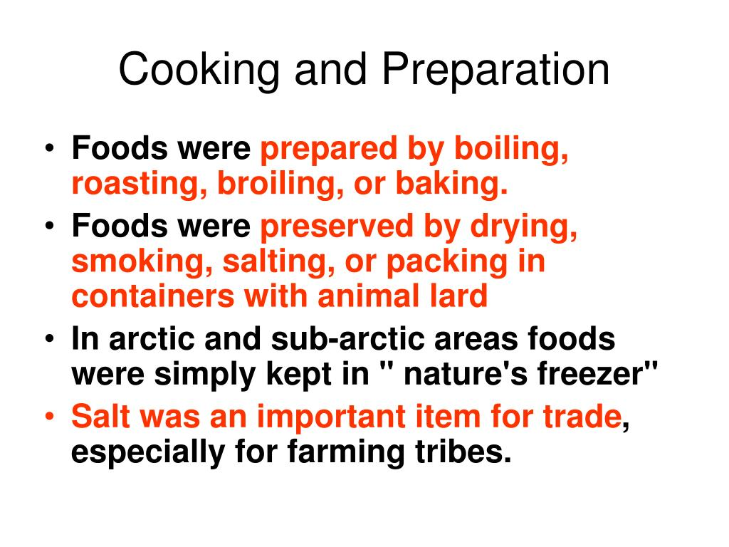 Cooking and Preparation