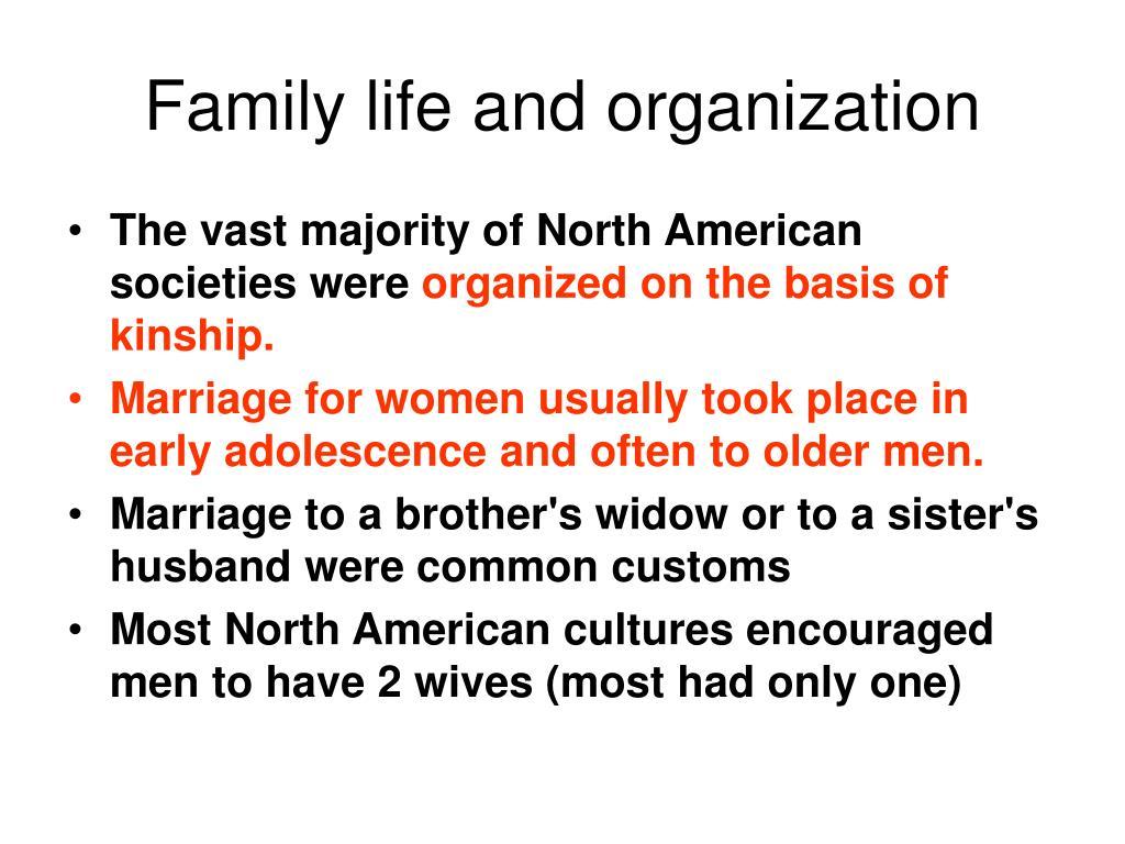 Family life and organization