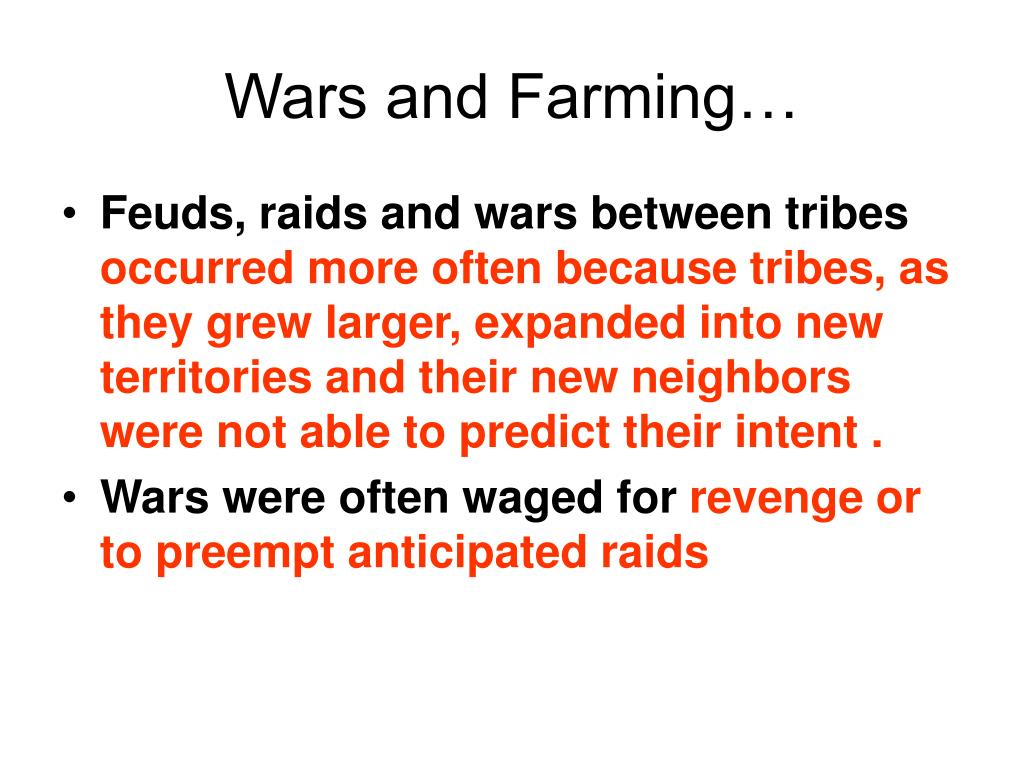 Wars and Farming…