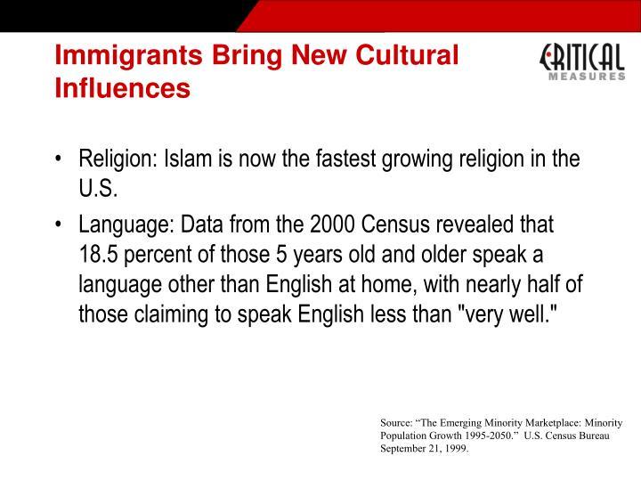 Immigrants Bring New Cultural Influences