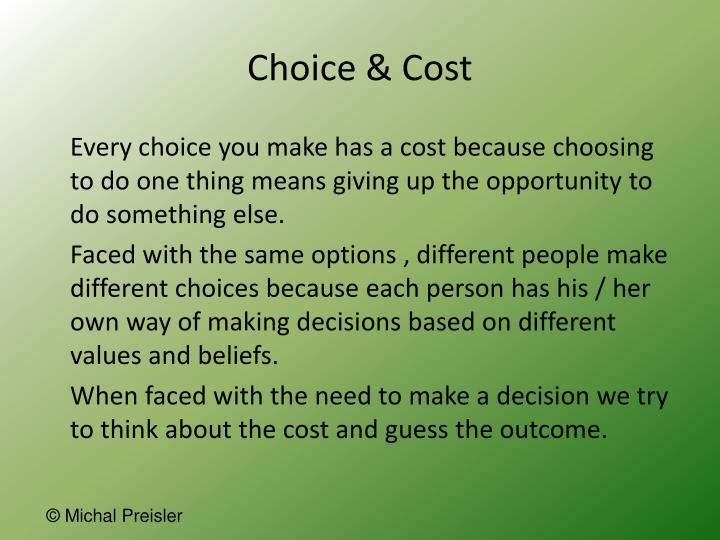 Choice cost