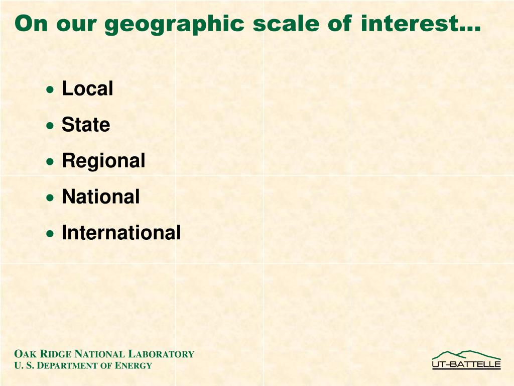 On our geographic scale of interest…
