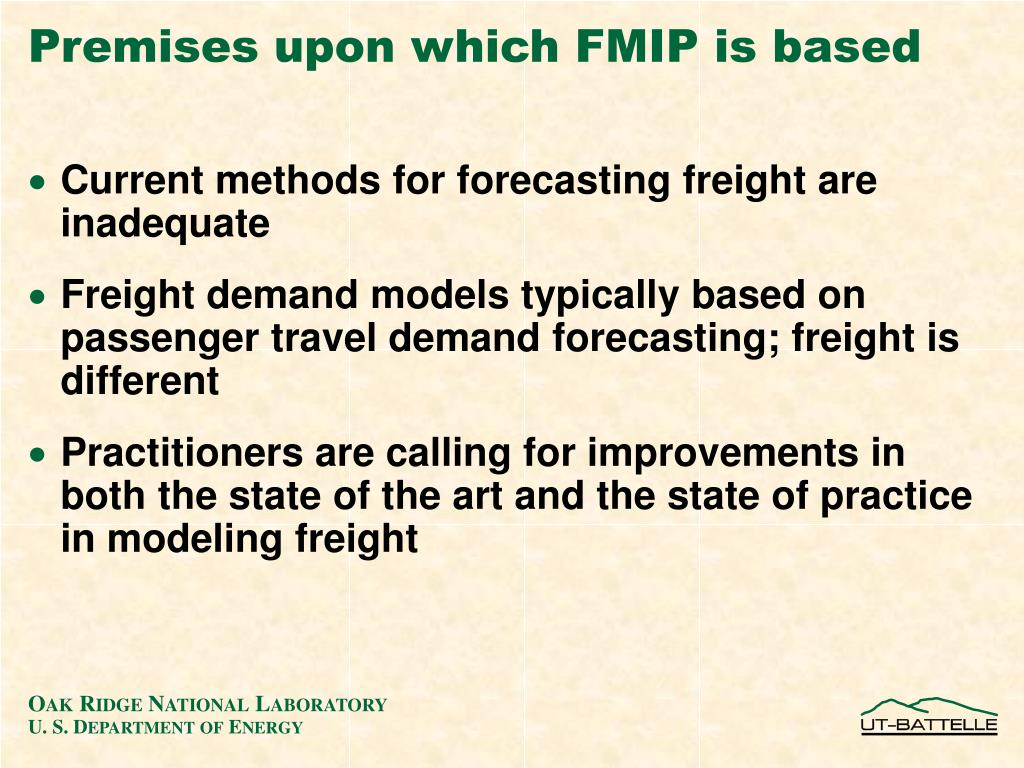 Premises upon which FMIP is based