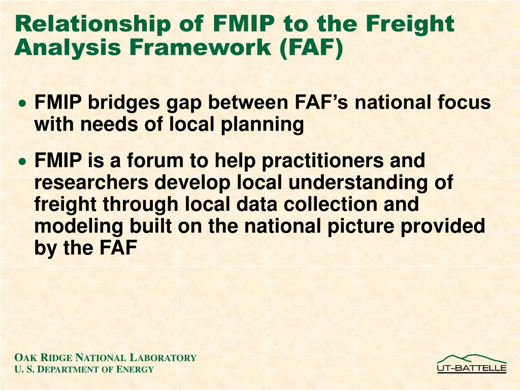 Relationship of FMIP to the Freight Analysis Framework (FAF)