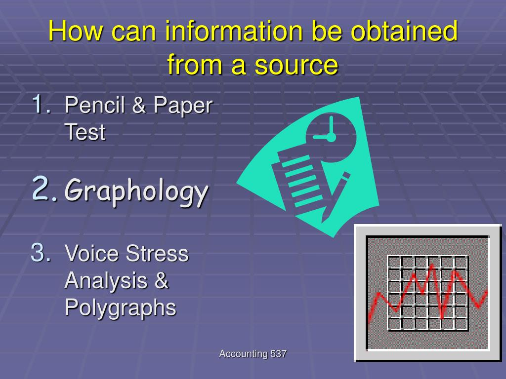 How can information be obtained from a source