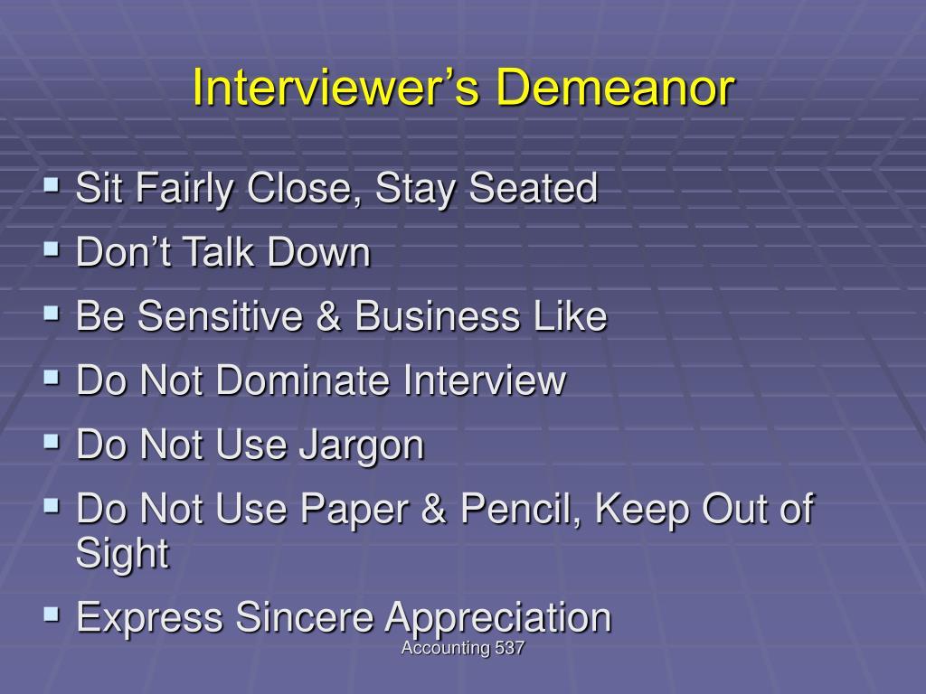 Interviewer's Demeanor