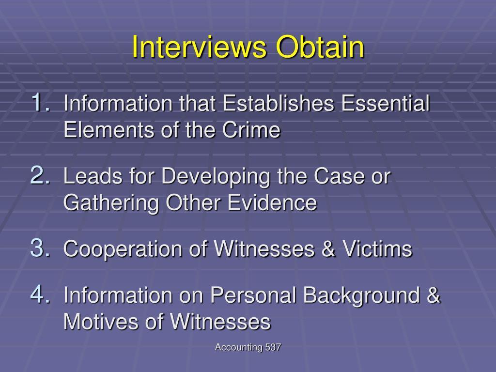 Interviews Obtain