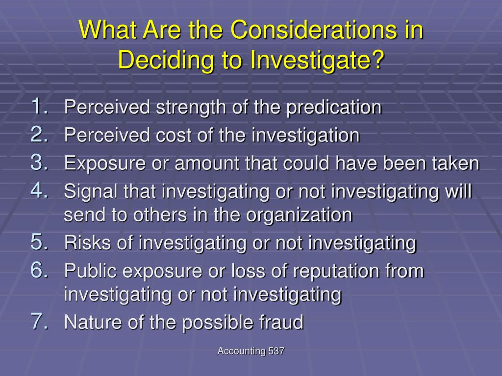 What Are the Considerations in Deciding to Investigate?