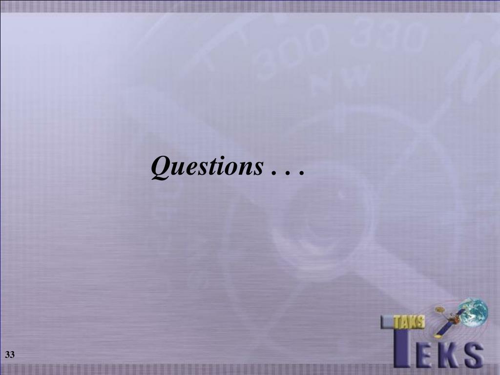 Questions . . .