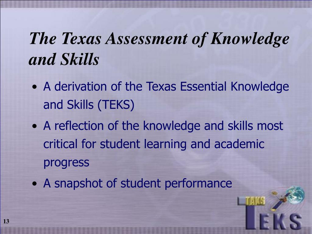 The Texas Assessment of Knowledge and Skills