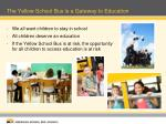 the yellow school bus is a gateway to education