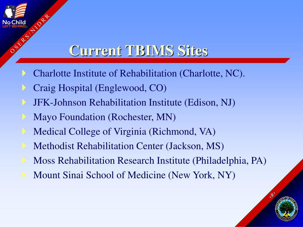 Current TBIMS Sites