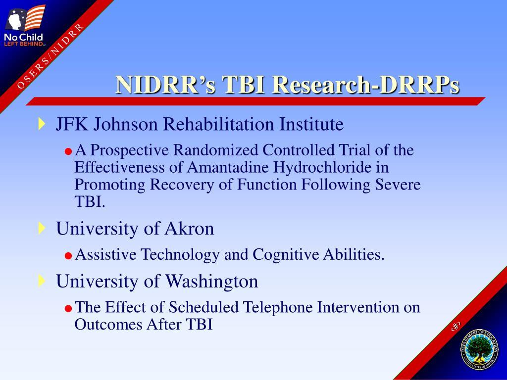 NIDRR's TBI Research-DRRPs