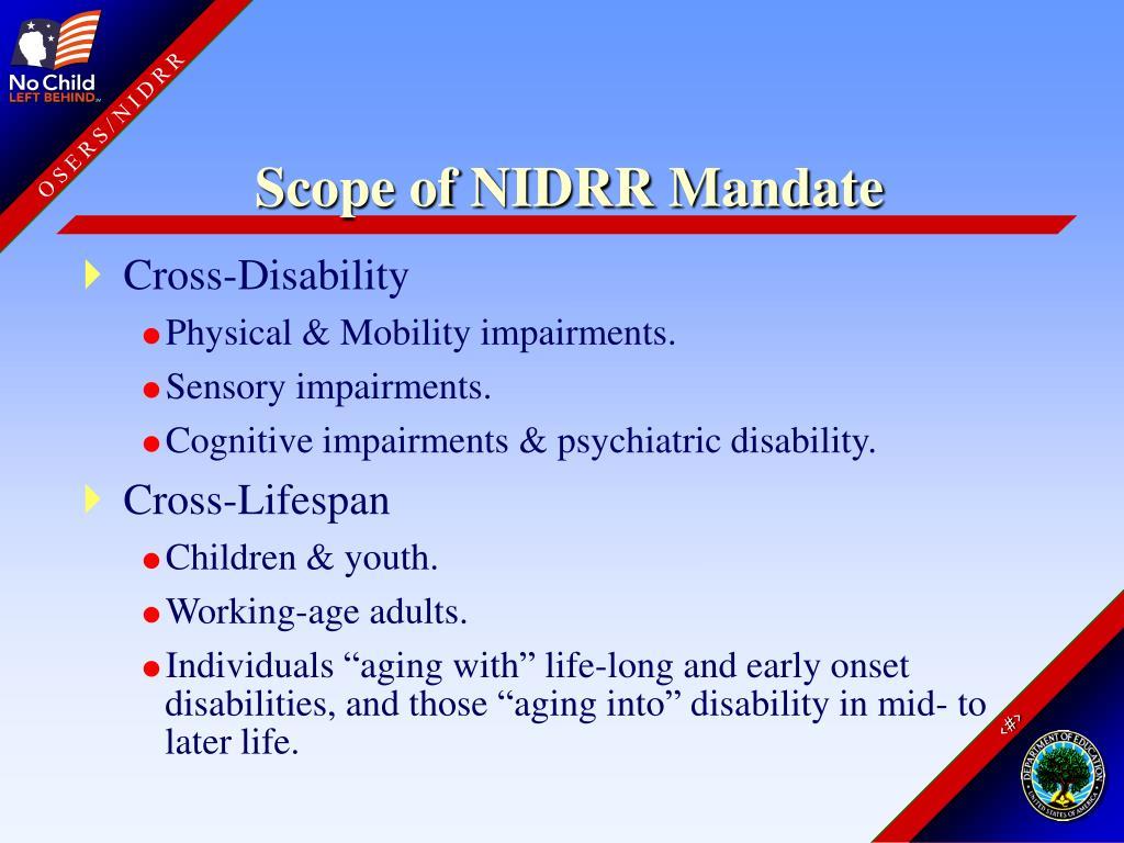 Scope of NIDRR Mandate