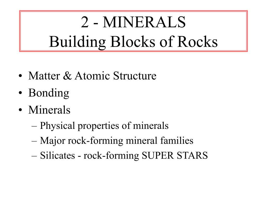 2 minerals building blocks of rocks l.